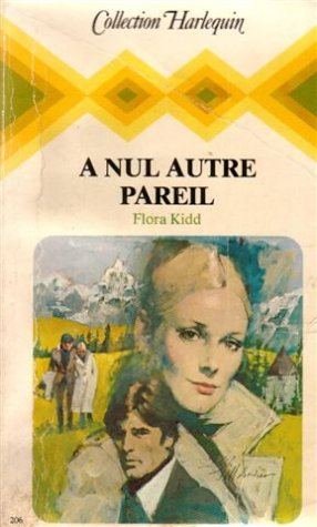 9782862592138: A nul autre pareil : Collection : Collection harlequin n° 206