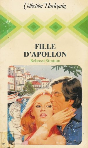 9782862593203: Fille d'Apollon : Collection : Harlequin collection n° 236