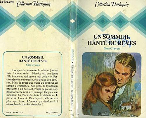 9782862593319: Un Sommeil hant� de r�ves (Collection Harlequin)