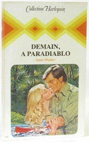 Demain, Ã: Paradiablo (Collection Harlequin) (9782862593487) by [???]