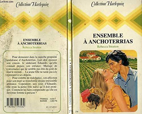 9782862593562: Ensemble à Anchoterrias (Collection Harlequin)