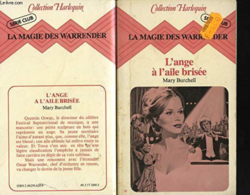 La Magie des Warrender. 2. L'Ange à: Mary Burchell