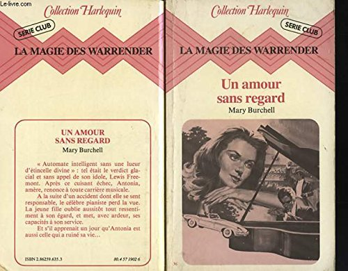 La Magie des Warrender. 3. Un Amour: Mary Burchell