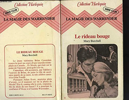 La Magie des Warrender. 4. Le Rideau: Mary Burchell