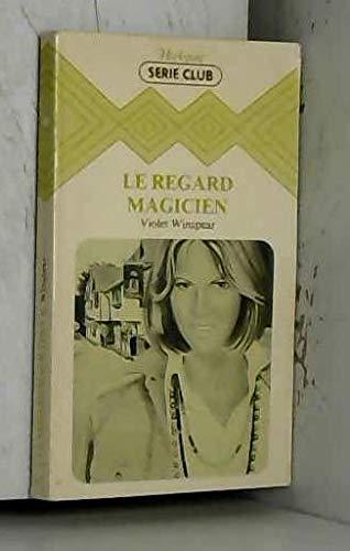 9782862596662: Le Regard magicien (Collection Harlequin)