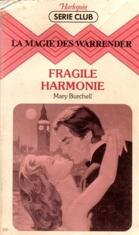 La magie des Warrender : Fragile harmonie: Burchell, Mary