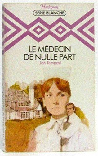 Le Médecin de nulle part (Harlequin): Jan Tempest