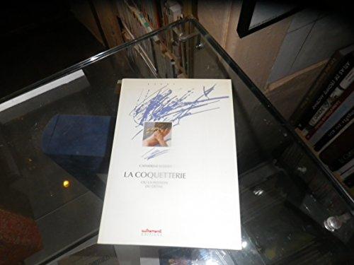 9782862601984: La coquetterie, ou, La passion du détail (Collection HD) (French Edition)