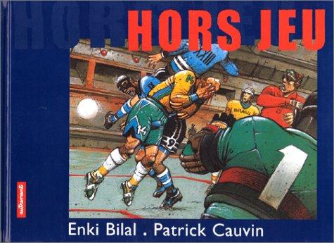 Hors jeu Cauvin, Patrick et Bilal, Enki