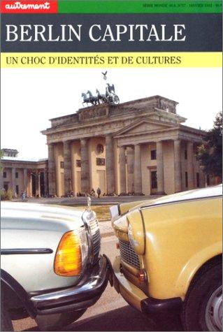9782862603476: Berlin capitale, un choc d'identit�s et de culture