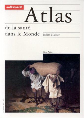 9782862604480: ATLAS DE LA SANTE DANS LE MONDE