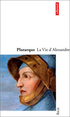 9782862604572: La Vie d'Alexandre