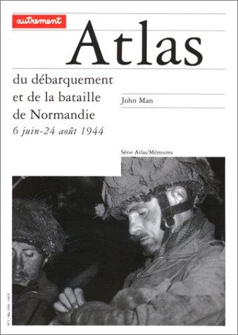 Atlas du débarquement et de la bataille de Normandie, 6 juin-24 août 1944 (2862604860) by John Man