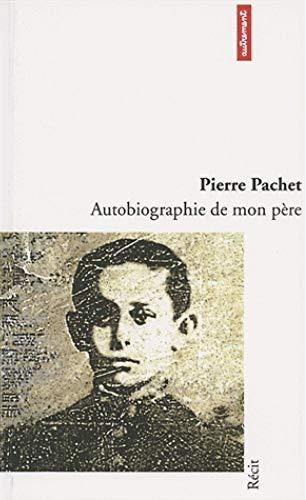 9782862604916: Autobiographie de mon père (Littératures)