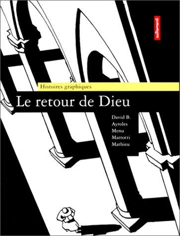 9782862604961: Le retour de Dieu (Histoires graphiques) (French Edition)