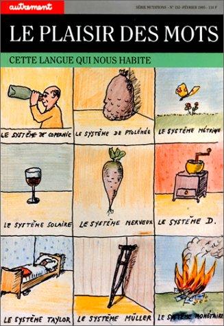 9782862605104: Le Plaisir des mots. Cette langue qui nous habite