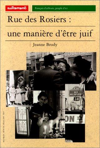 9782862605265: Rue des Rosiers : Une mani�re d'�tre juif