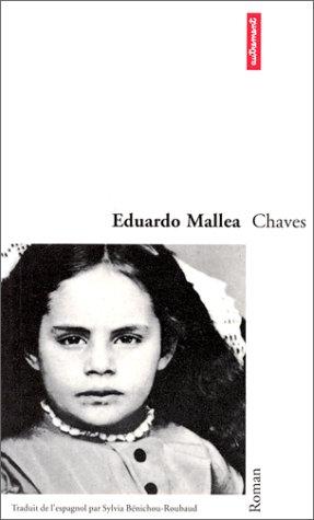 Chaves: Eduardo Mallea