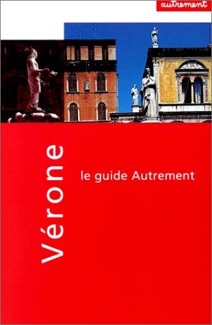 9782862606682: Verone, Padoue et Mantoue (Les guides autrement) (French Edition)
