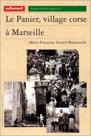9782862606828: Le Panier, village corse � Marseille