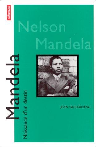 9782862607788: Nelson Mandela (Collection Naissance d'un destin)