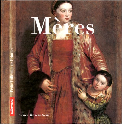 9782862607900: Mères (French Edition)