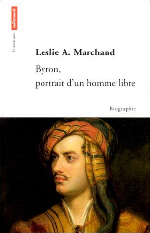 9782862608648: Byron, portrait d'un homme libre