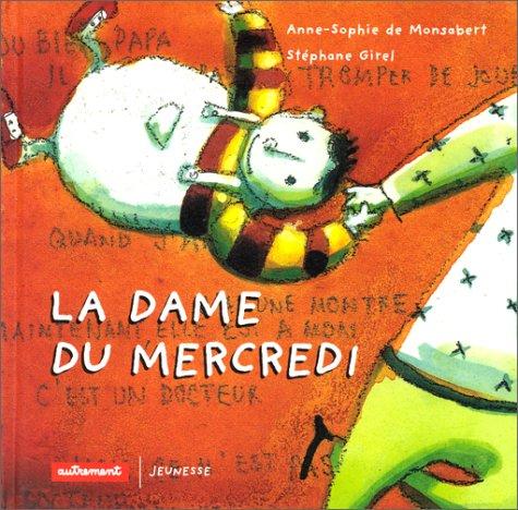 9782862608679: La Dame du mercredi