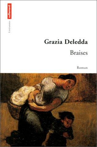 Braises (Littératures): Grazia Deledda