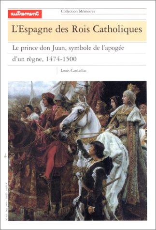 9782862609942: Mémoires, numéro 63. L'Espagne des rois catholiques