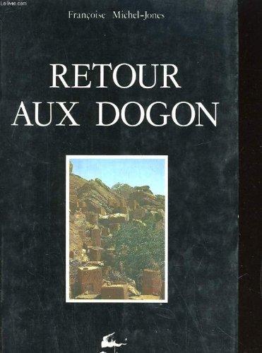 9782862620091: Retour aux Dogon: Figure du double et ambivalence (Les Hommes et leurs signes) (French Edition)