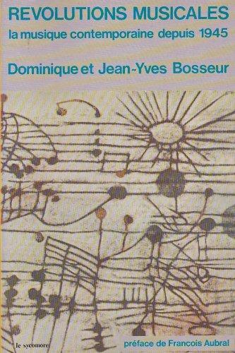 9782862620299: Revolutions musicales: La musique contemporaine depuis 1945 (French Edition)