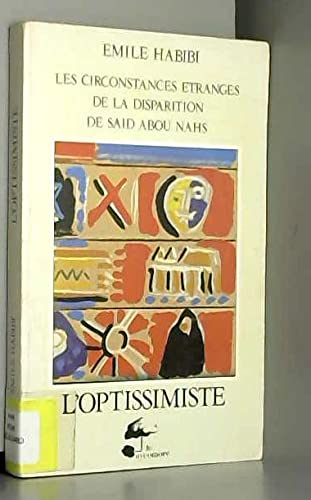 9782862620480: L'Optissimiste : Les circonstances �tranges de la disparition de Sa�d Abou-an-Nahs l'Optissimiste