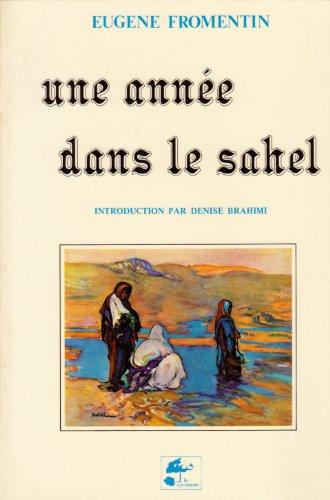 9782862621074: Une annee dans le Sahel (Bibliotheque d'Aladin)