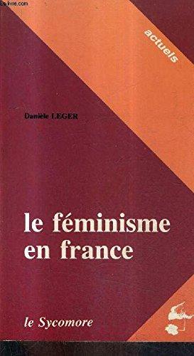Le feminisme en France (Actuels) (French Edition): Hervieu-Leger, Daniele
