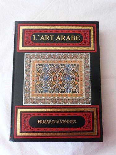 9782862621692: L'art arabe d'après les monuments du Kaire