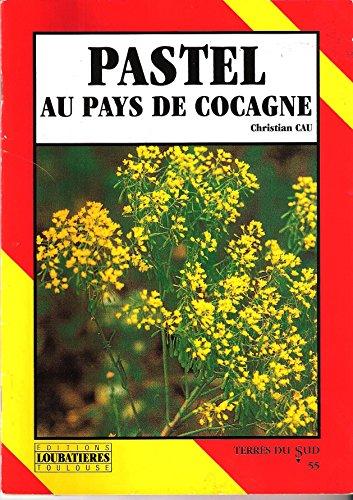 9782862660943: Pastel au Pays de Cocagne