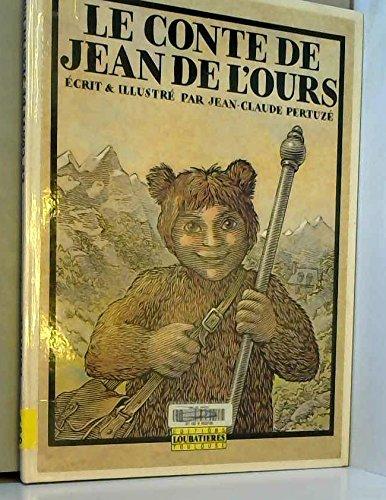9782862661100: Le conte de jean de l'ours