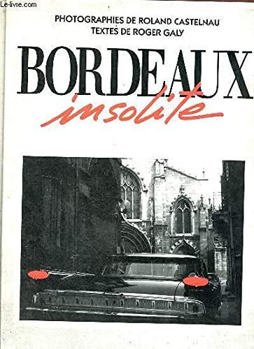 9782862661483: Bordeaux insolite
