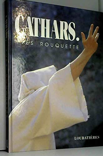 Cathars: Rouquette, Yves