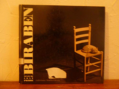 9782862661971: Biraben: L'enfance pr�serv�e de Jean-Claude Biraben, ou, Les nouvelles aventures de l'objet