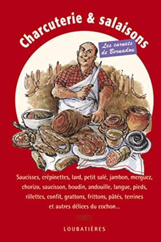 9782862665382: Charcuterie et salaisons Saucisses crepinettes lard petit sale ja
