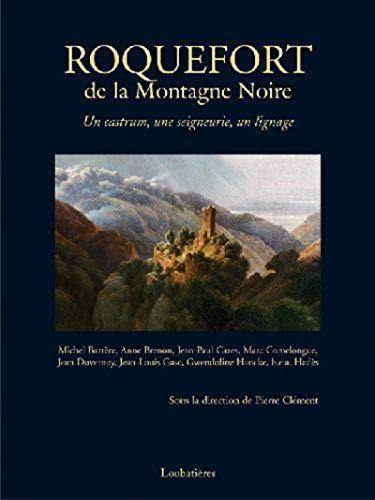 Roquefort, de la Montagne Noire (French Edition)