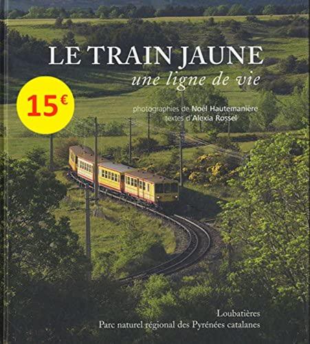 Le train jaune: Alexia Rossel, Noël Hautemanière