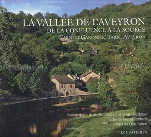 9782862665993: La vallée de l'Aveyron : De la confluence à la source (French Edition)