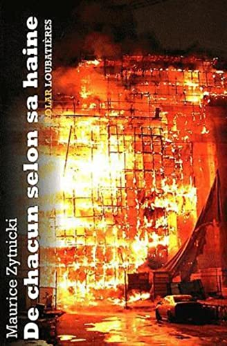 9782862666532: De chacun selon sa haine (French Edition)