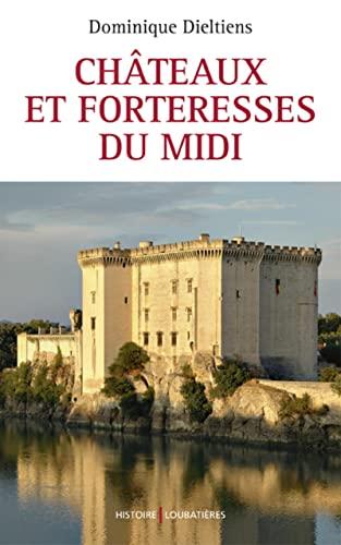 9782862666549: CHATEAUX ET FORTERESSES DU MIDI