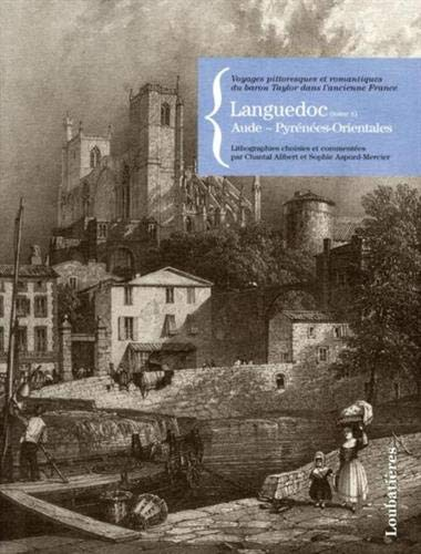 LANGUEDOC (II) AUDE,PYRENEES-ORIENTALES: Chantal Alibert, Sophie Aspord-Mercier