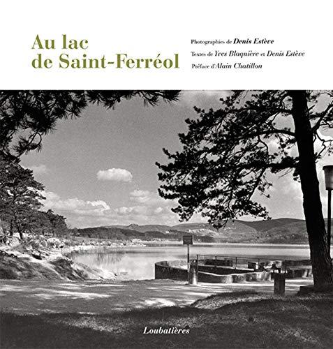 Le lac de Saint-Ferréol : Les années 1950-1970