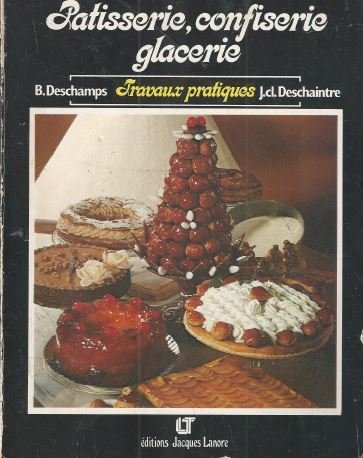 9782862680224: Patisserie, Confiserie, Glacerie